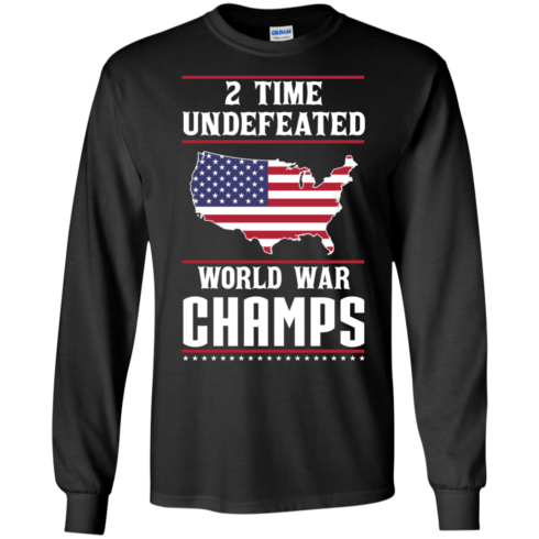 image 1178 490x490px Two time undefeated world war champs t shirt, hoodies, long sleeves
