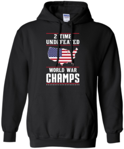 image 1180 247x296px Two time undefeated world war champs t shirt, hoodies, long sleeves