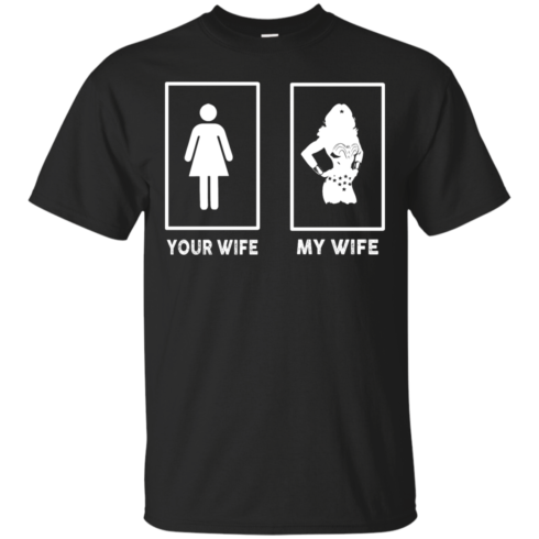 image 163 490x490px My Wife Your Wife Wonder Woman T Shirts, Hoodies