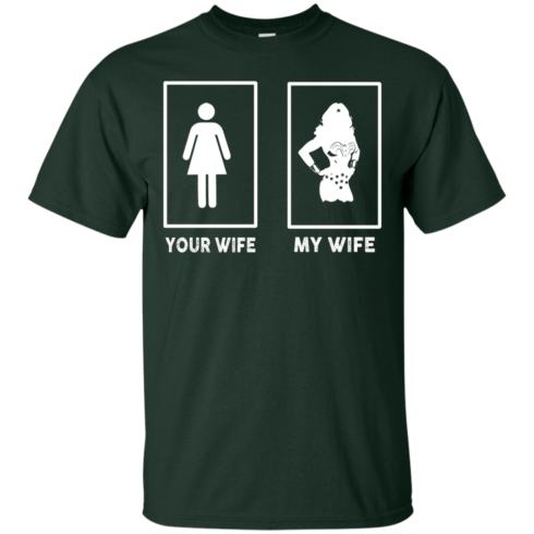 image 164 490x490px My Wife Your Wife Wonder Woman T Shirts, Hoodies