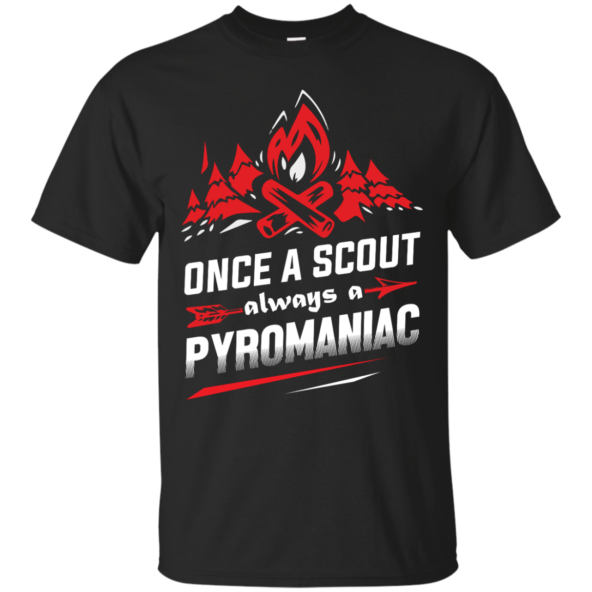 image 215px Once A Scout Always A Pyromaniac T Shirts, Hoodies, Tank Top