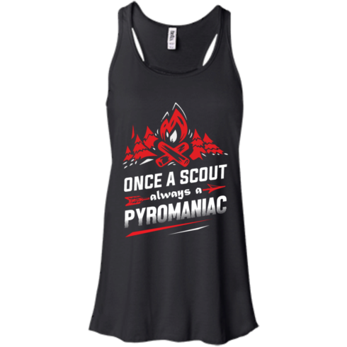 image 217 490x490px Once A Scout Always A Pyromaniac T Shirts, Hoodies, Tank Top