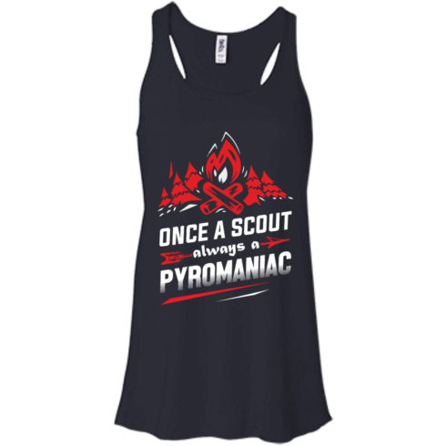 image 218 490x490px Once A Scout Always A Pyromaniac T Shirts, Hoodies, Tank Top