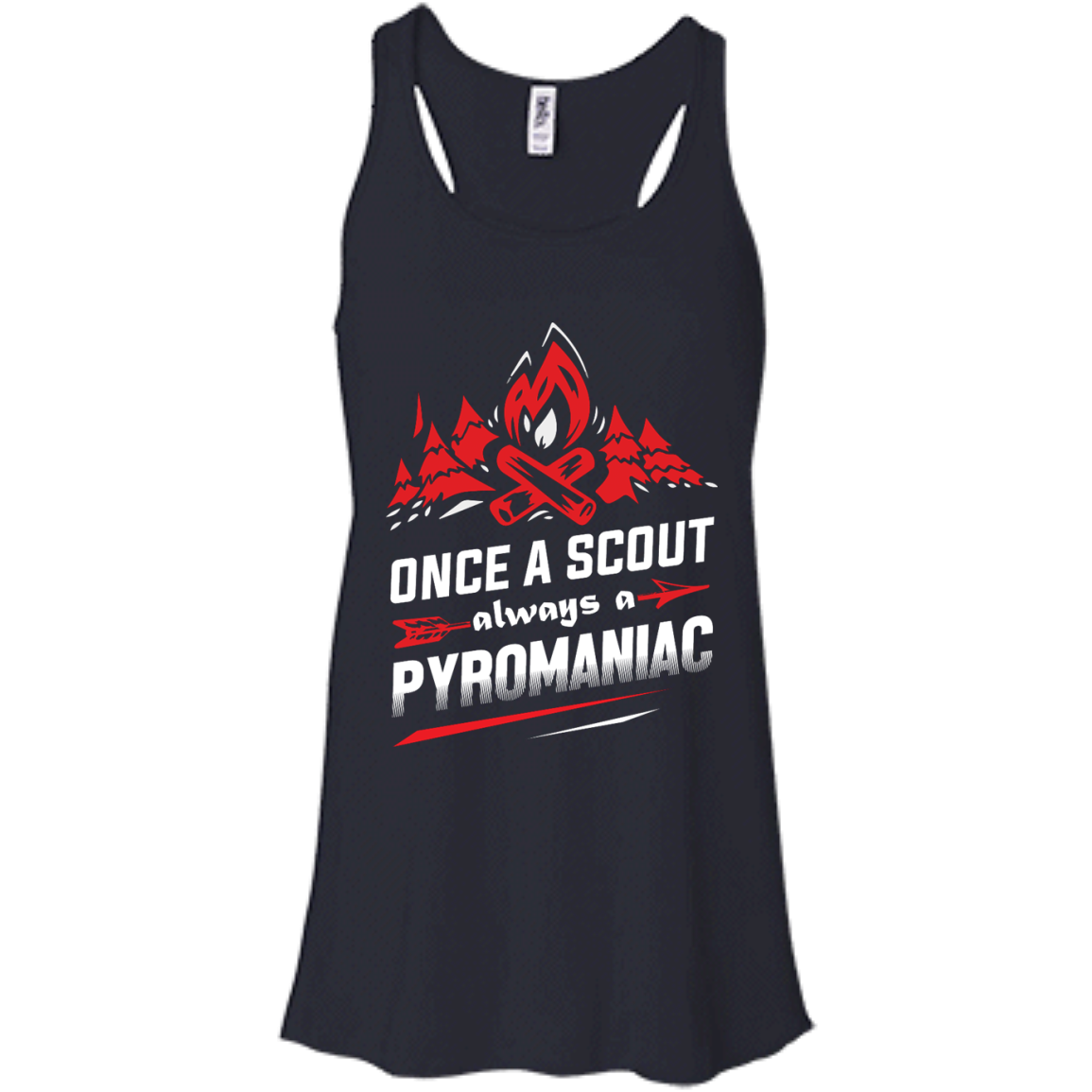 image 218px Once A Scout Always A Pyromaniac T Shirts, Hoodies, Tank Top
