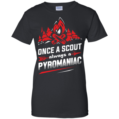 image 221 490x490px Once A Scout Always A Pyromaniac T Shirts, Hoodies, Tank Top