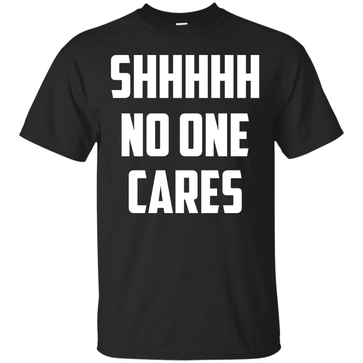 image 257px Shhhhh No One Cares T Shirts, Hoodies