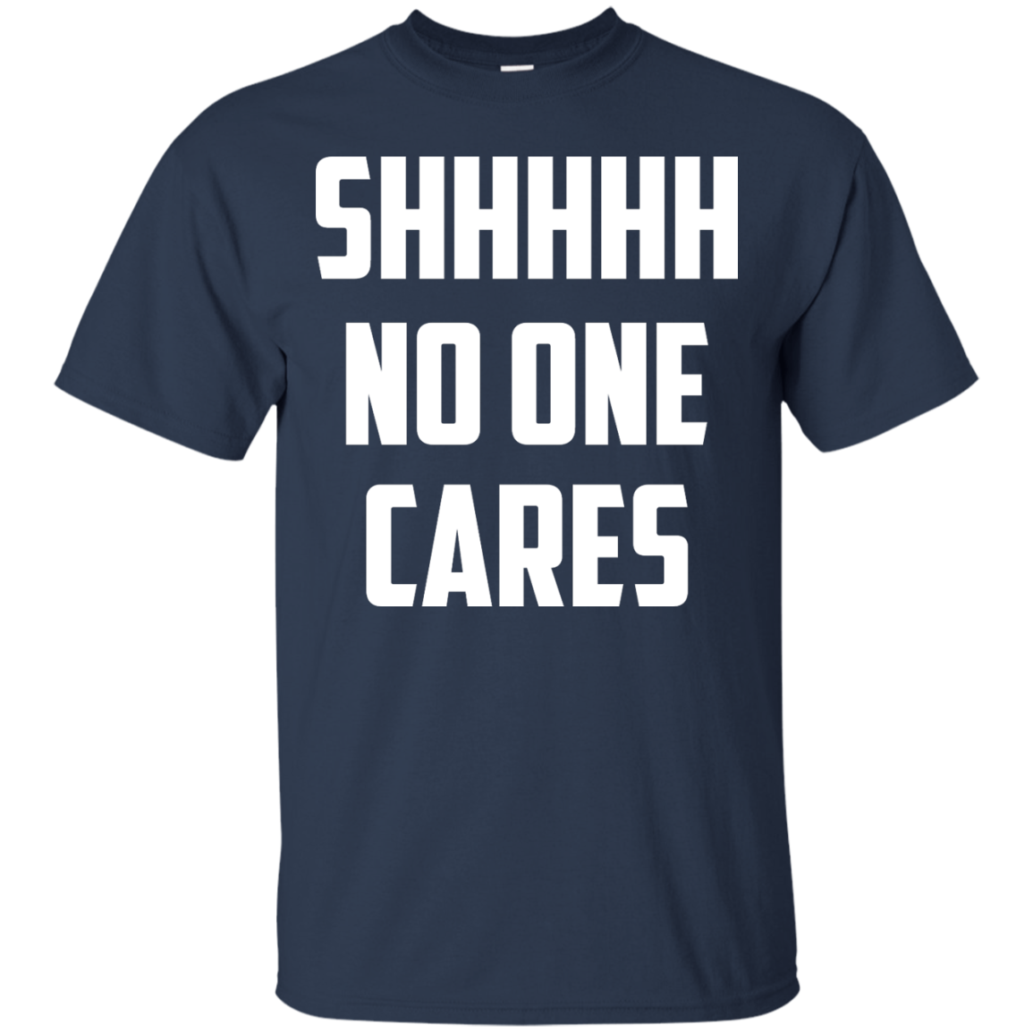 image 259px Shhhhh No One Cares T Shirts, Hoodies
