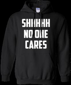 image 260 247x296px Shhhhh No One Cares T Shirts, Hoodies