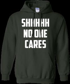 image 261 247x296px Shhhhh No One Cares T Shirts, Hoodies