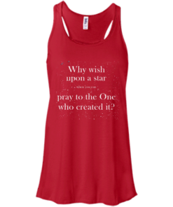image 349 247x296px Why wish upon a star pray to the One who created it t shirts, hoodies