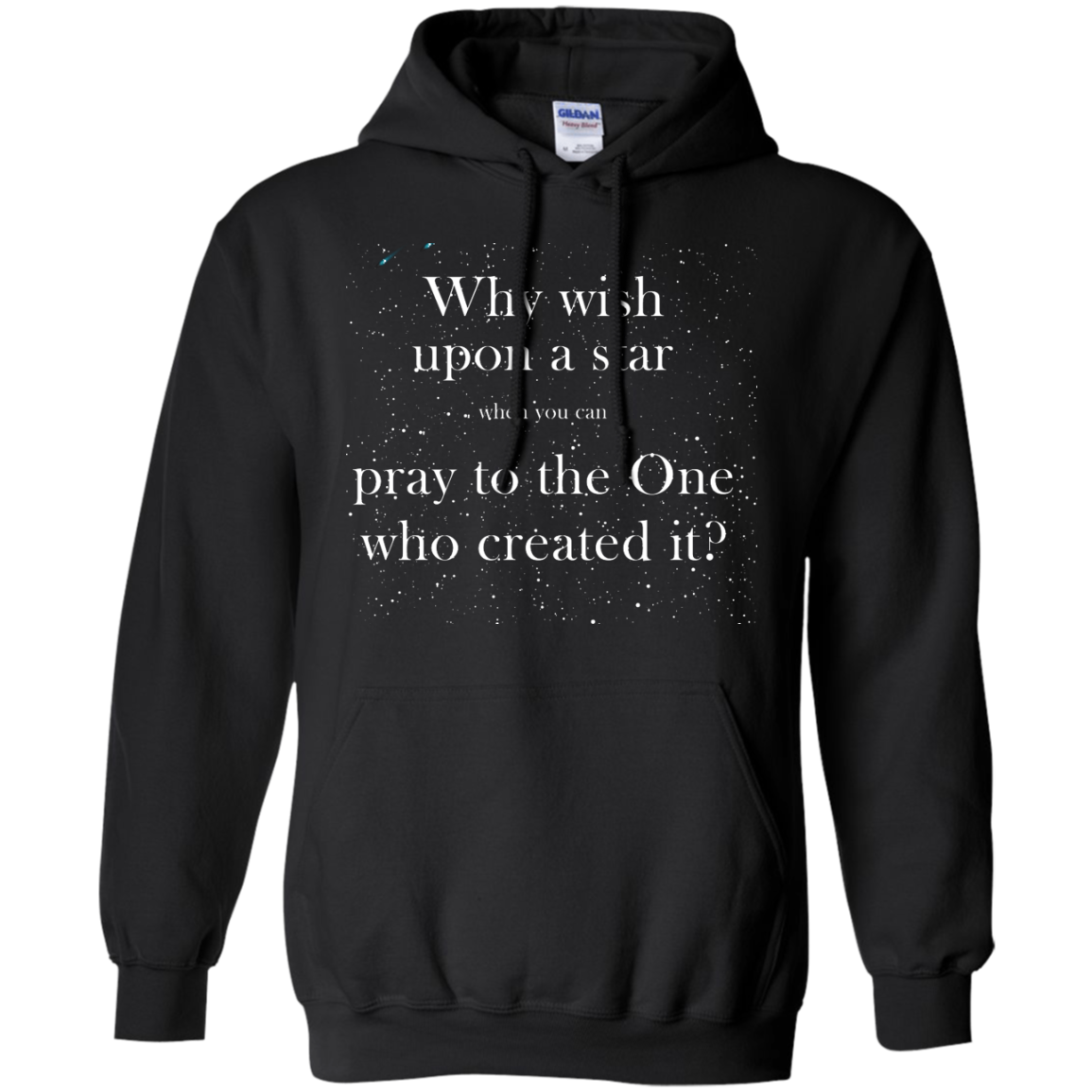 image 350px Why wish upon a star pray to the One who created it t shirts, hoodies