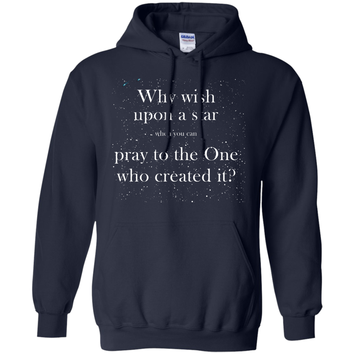 image 351px Why wish upon a star pray to the One who created it t shirts, hoodies