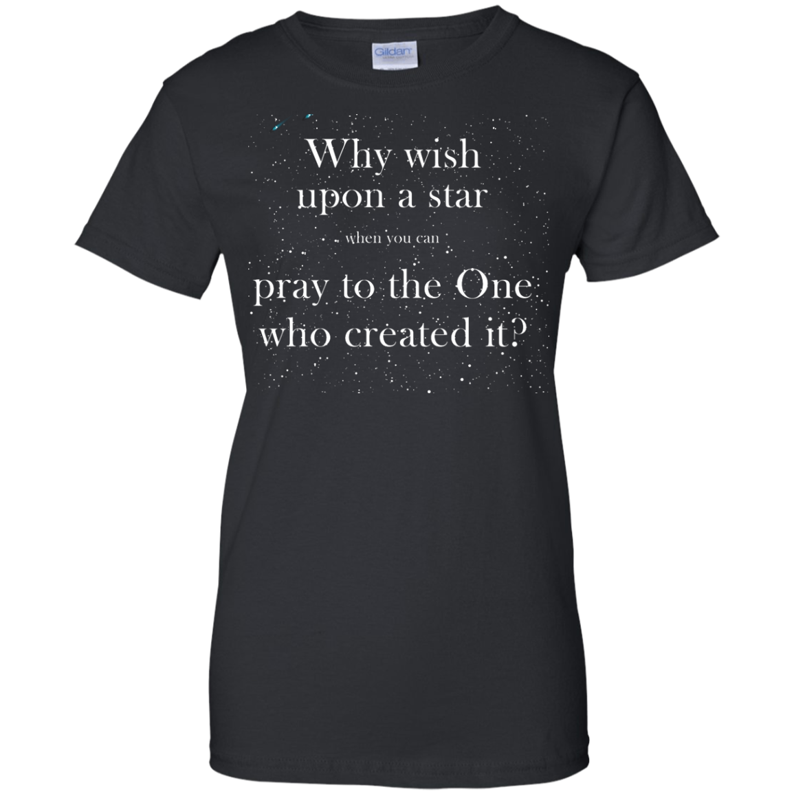 image 352px Why wish upon a star pray to the One who created it t shirts, hoodies