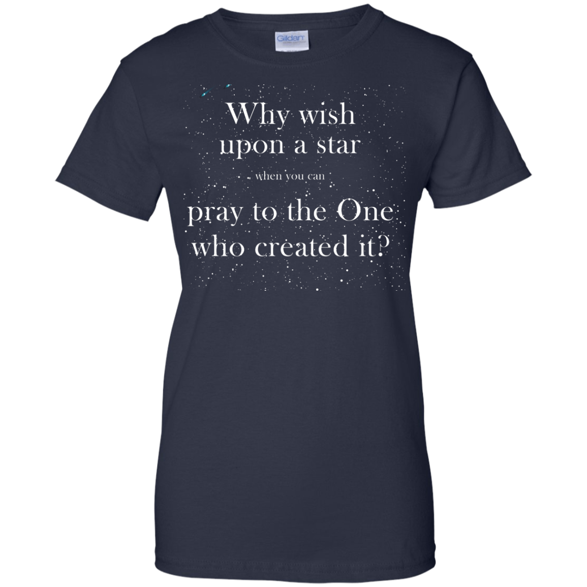 image 353px Why wish upon a star pray to the One who created it t shirts, hoodies