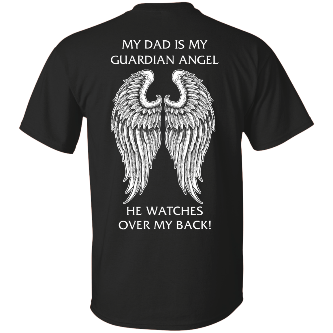 image 355px My Dad Is My Guardian Angel He Watches Over My Back T Shirts, Hoodies