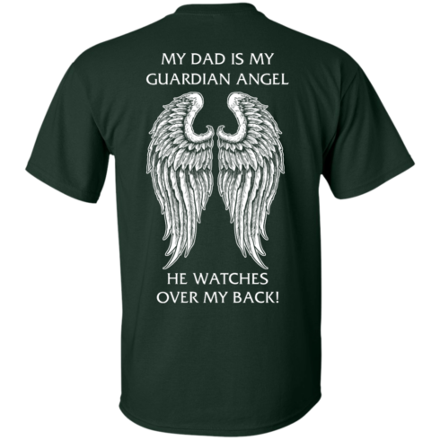 image 356 490x490px My Dad Is My Guardian Angel He Watches Over My Back T Shirts, Hoodies