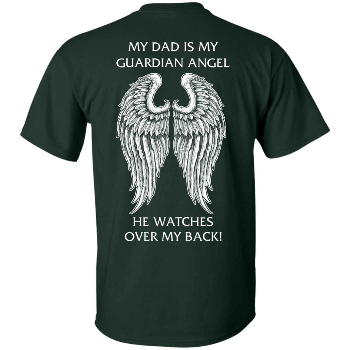 image 356px My Dad Is My Guardian Angel He Watches Over My Back T Shirts, Hoodies
