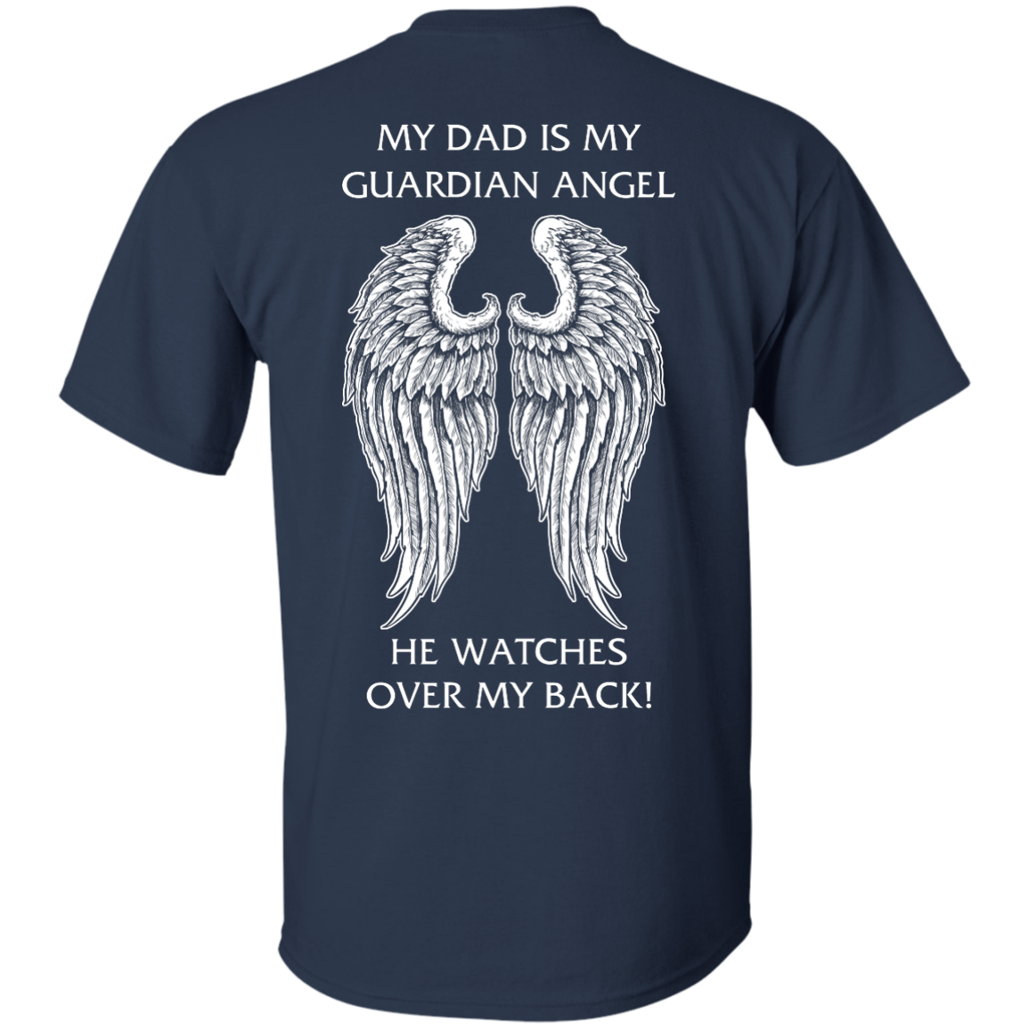 image 357px My Dad Is My Guardian Angel He Watches Over My Back T Shirts, Hoodies