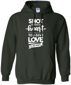image 385 247x296px Shot Through The Heart And Youe'r To Blame You Give Love A Bad Name T Shirts