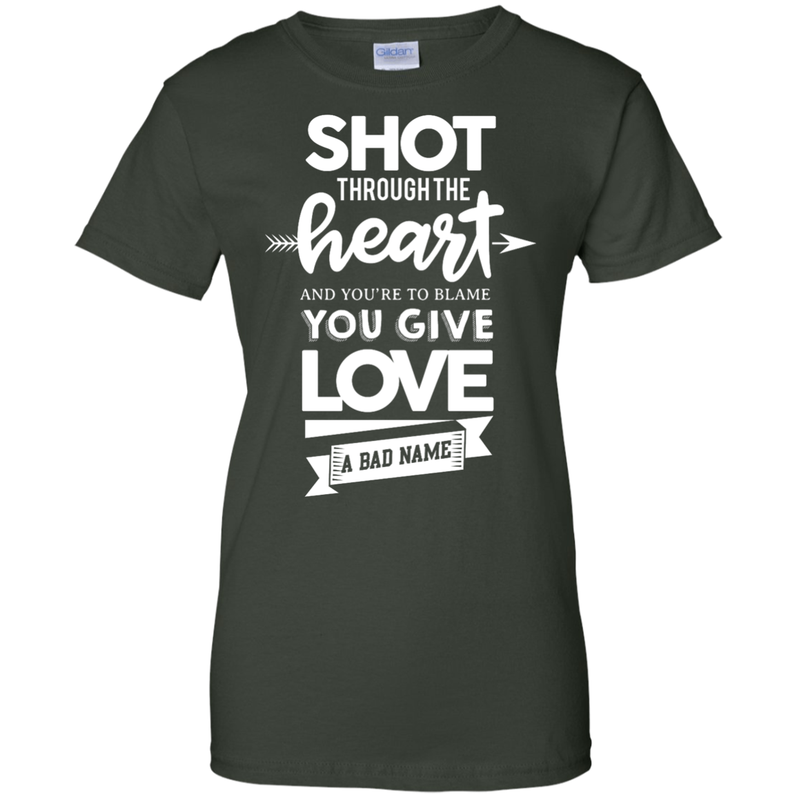 image 387px Shot Through The Heart And Youe'r To Blame You Give Love A Bad Name T Shirts