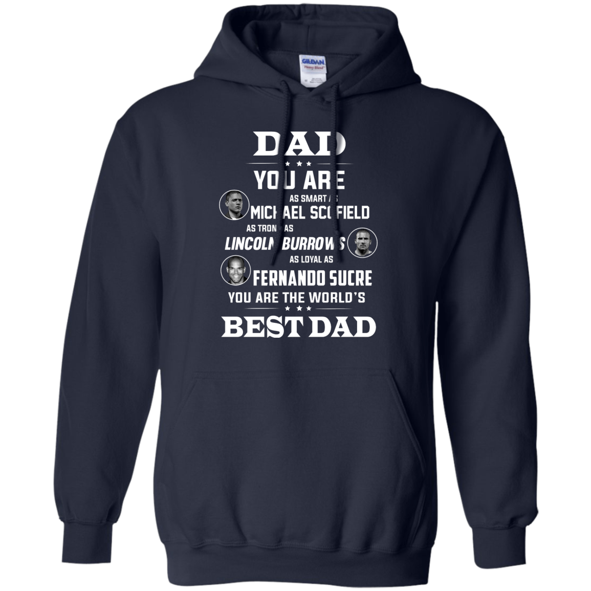image 403px Dad you are smart as Michael strong as Lincoln loyal as Fernando t shirts, hoodies