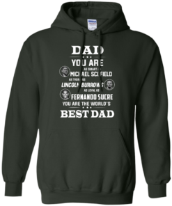 image 404 247x296px Dad you are smart as Michael strong as Lincoln loyal as Fernando t shirts, hoodies