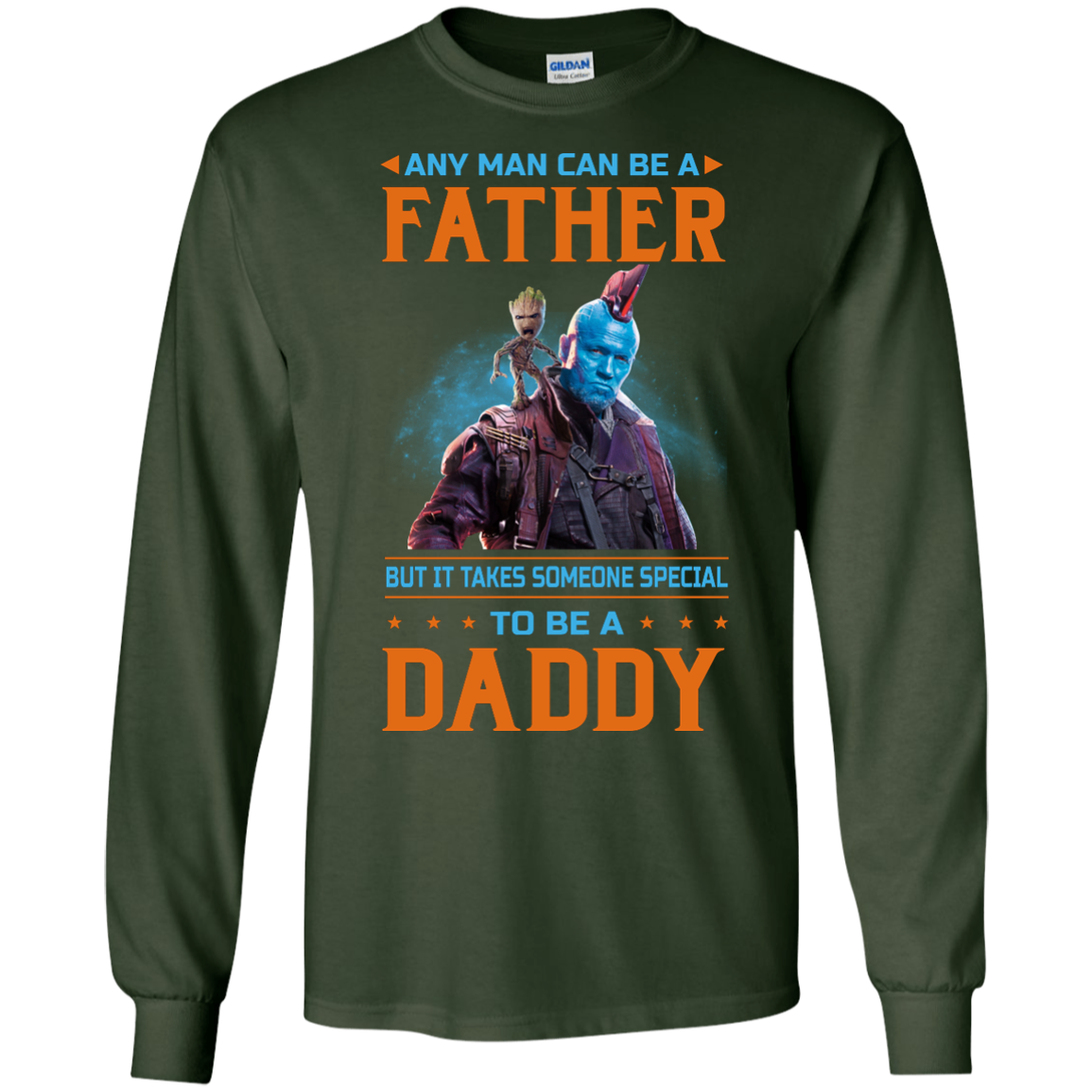 image 466px Guardians of The Galaxy: Any Man Can Be A Father But Someone Special To Be A Daddy T Shirts
