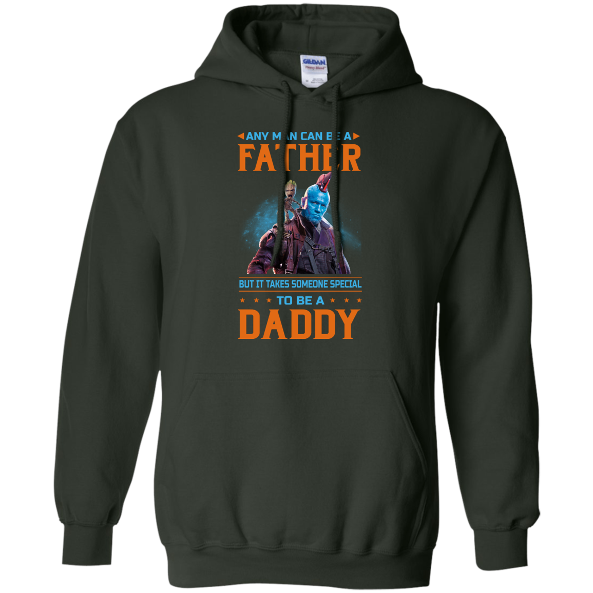 image 470px Guardians of The Galaxy: Any Man Can Be A Father But Someone Special To Be A Daddy T Shirts