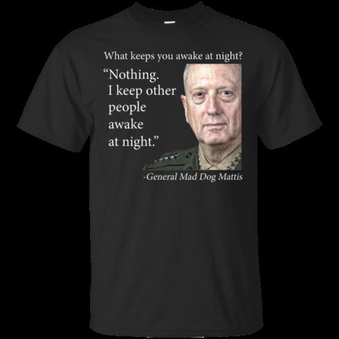 image 499 490x490px Mad Dog Mattis: What Keeps You Awake At Night T Shirts, Hoodies