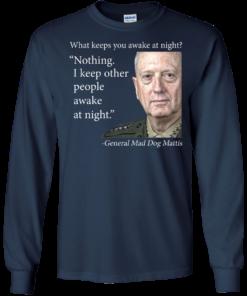 image 502 247x296px Mad Dog Mattis: What Keeps You Awake At Night T Shirts, Hoodies