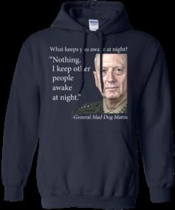 image 504 247x296px Mad Dog Mattis: What Keeps You Awake At Night T Shirts, Hoodies