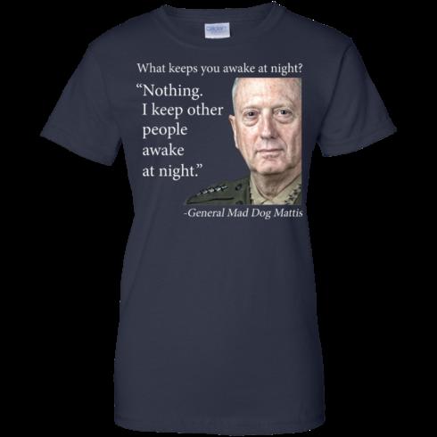 image 506 490x490px Mad Dog Mattis: What Keeps You Awake At Night T Shirts, Hoodies