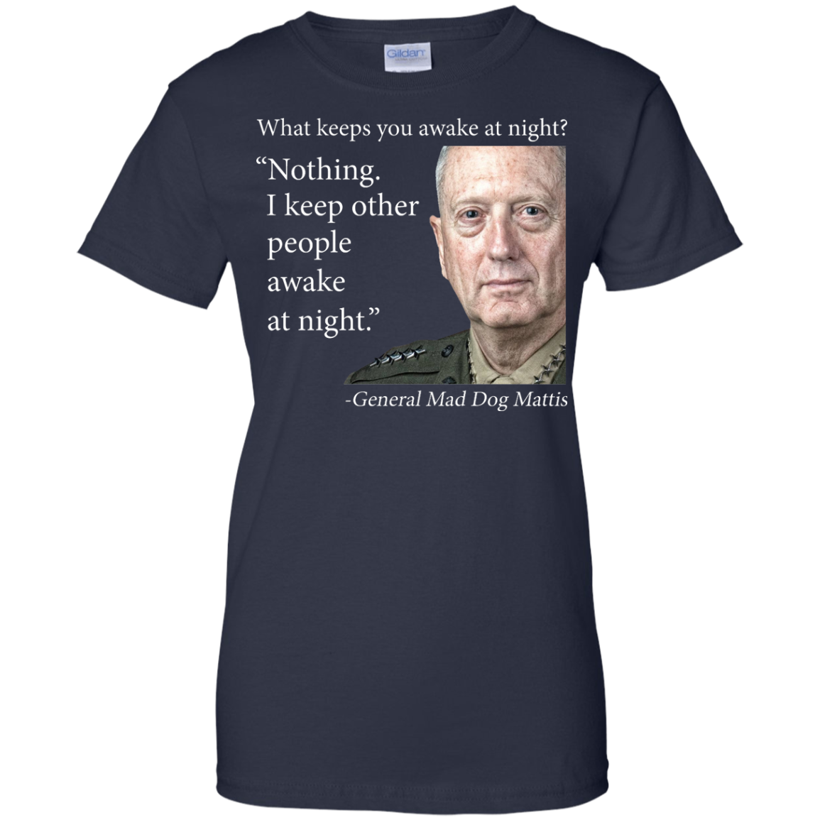 image 506px Mad Dog Mattis: What Keeps You Awake At Night T Shirts, Hoodies