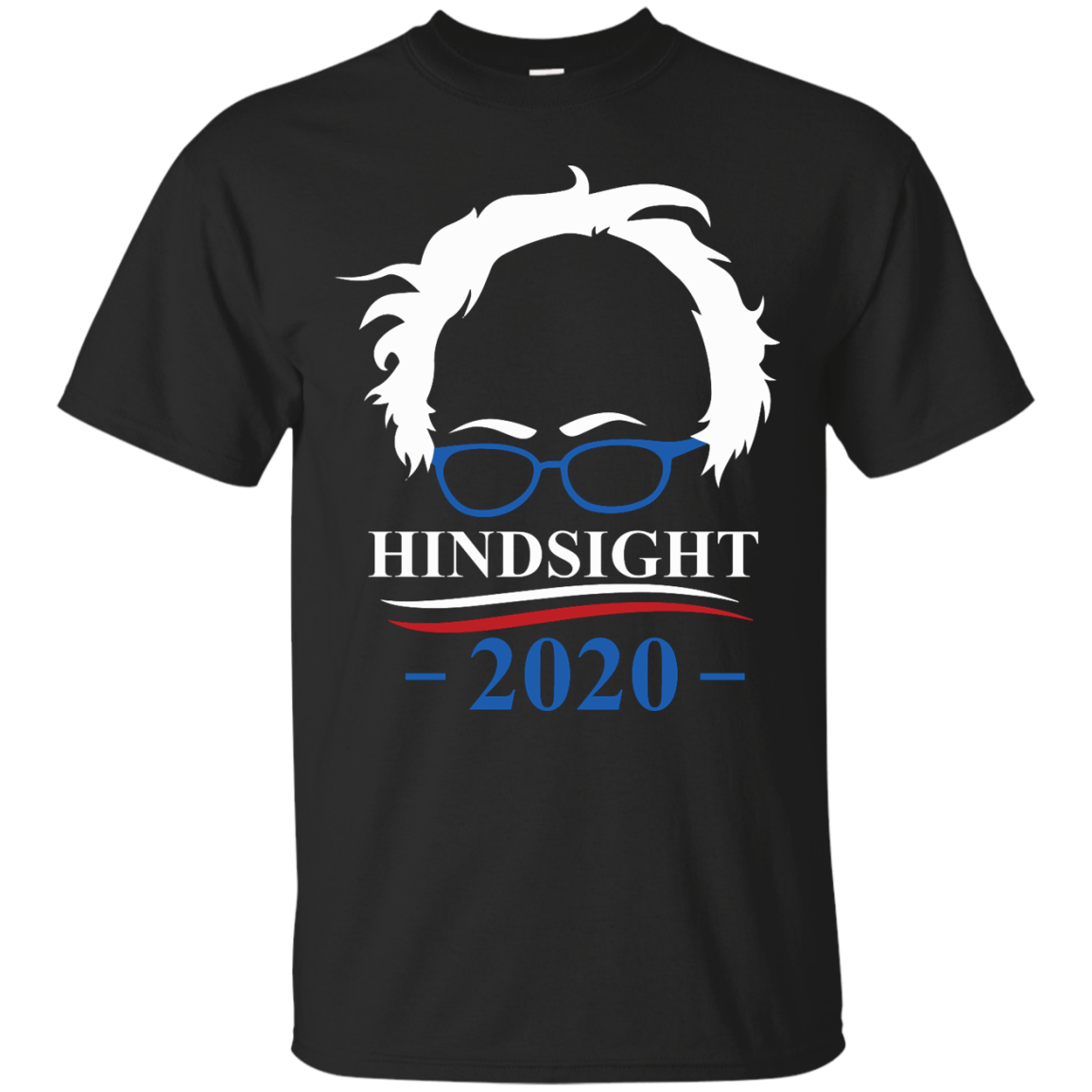 image 507px Hindsight 2020 for president t shirts, hoodies