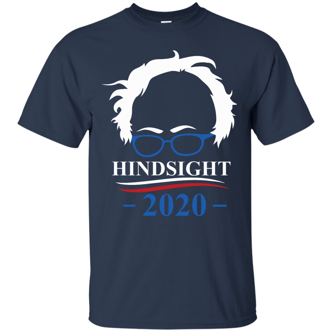 image 508px Hindsight 2020 for president t shirts, hoodies