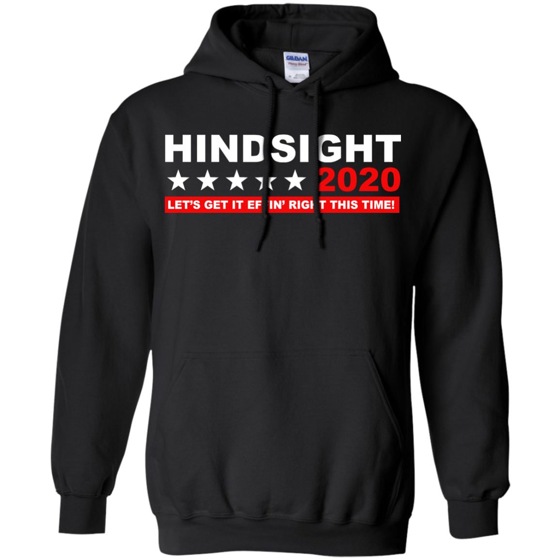 image 533px Hindsight 2020 Let's Get It Effin' Right This Time T Shirts