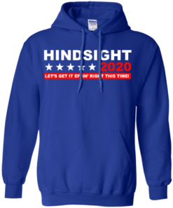image 534 247x296px Hindsight 2020 Let's Get It Effin' Right This Time T Shirts