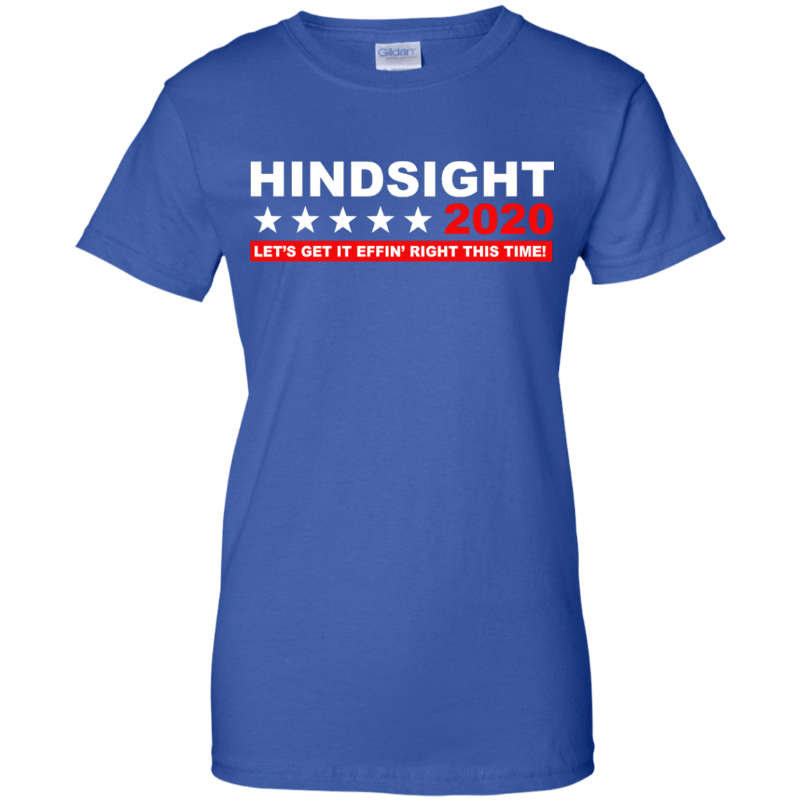 image 536px Hindsight 2020 Let's Get It Effin' Right This Time T Shirts