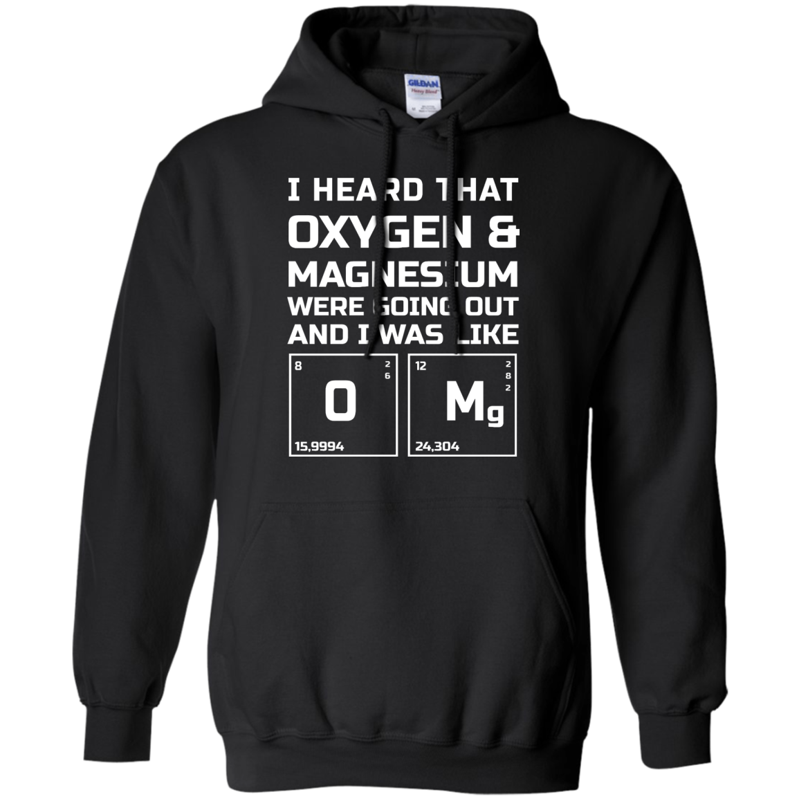 image 541px I Heard That Oxygen & Magnesium Were Going Out And I Was Like O Mg T Shirts