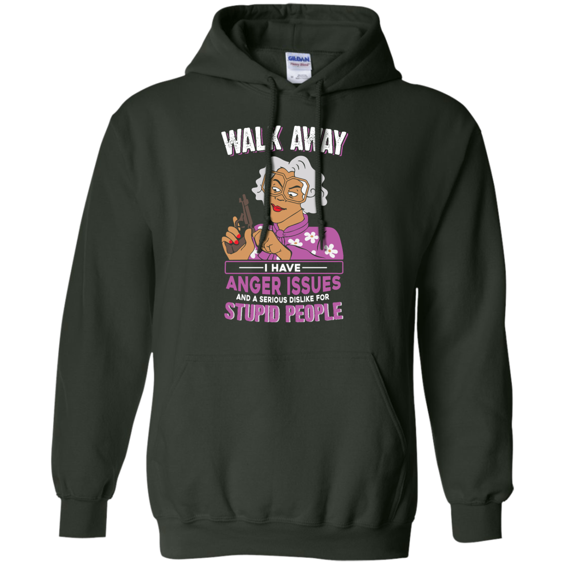 image 582px Madea, Walk Away I Have Anger Issues And A Serious Dislike For Stupid People T Shirts