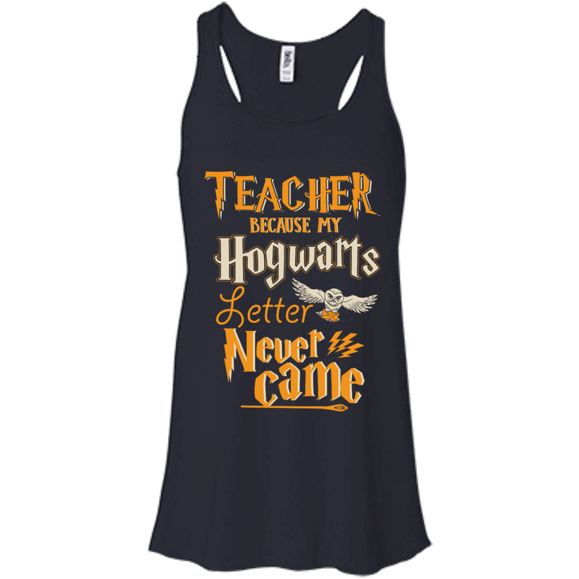 image 588px Teacher because my Hogwarts letter never came t shirts, hoodies