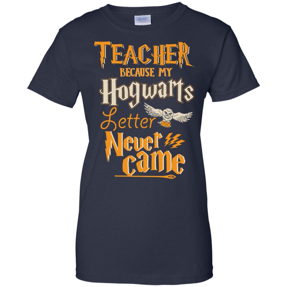 image 592px Teacher because my Hogwarts letter never came t shirts, hoodies