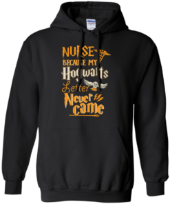 image 597 247x296px Nurse Because My Hogwarts Letter Never Came T Shirts, Hoodies