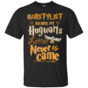 image 601 100x100px Nurse Because My Hogwarts Letter Never Came T Shirts, Hoodies