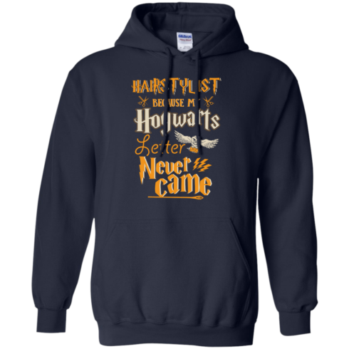 image 606 490x490px Hairstylist Because My Hogwarts Letter Never Came T Shirts, Hoodies, Tank