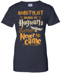 image 608 247x296px Hairstylist Because My Hogwarts Letter Never Came T Shirts, Hoodies, Tank