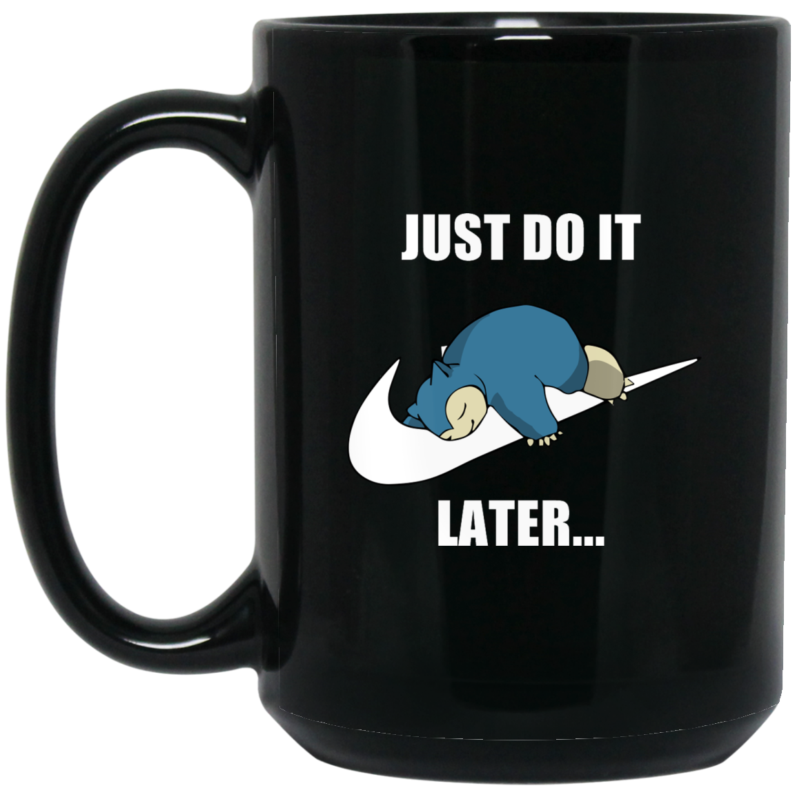 image 610px Just do it later snorlax black coffee mug tea