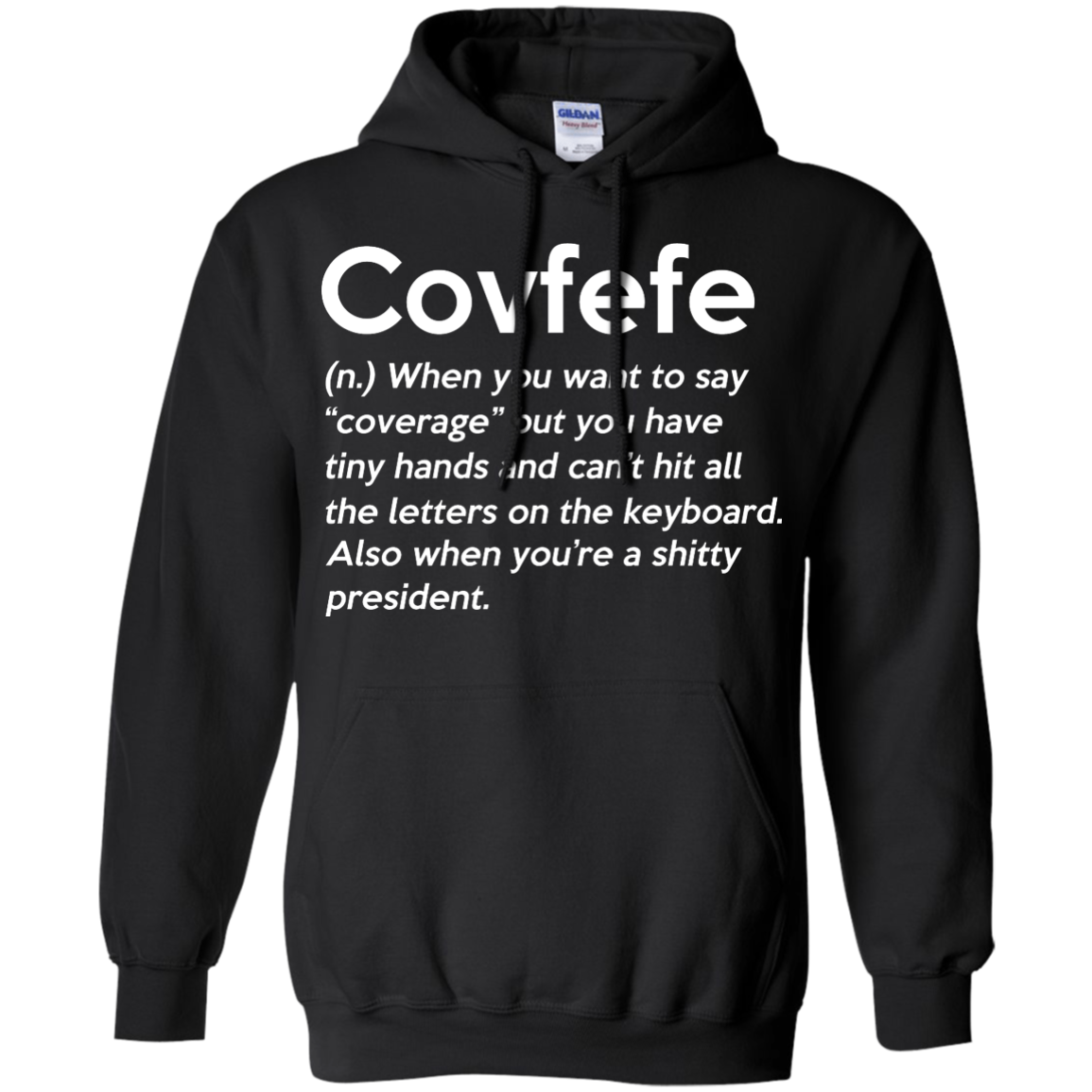 image 646px Covfefe Definition, when you want to say coverage t shirts