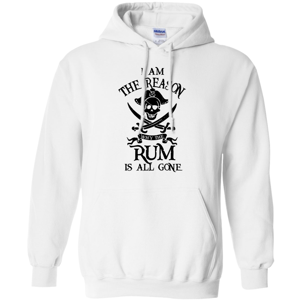 image 711px I Am The Reason Why The Rum Is All Gone T Shirts, Hoodies