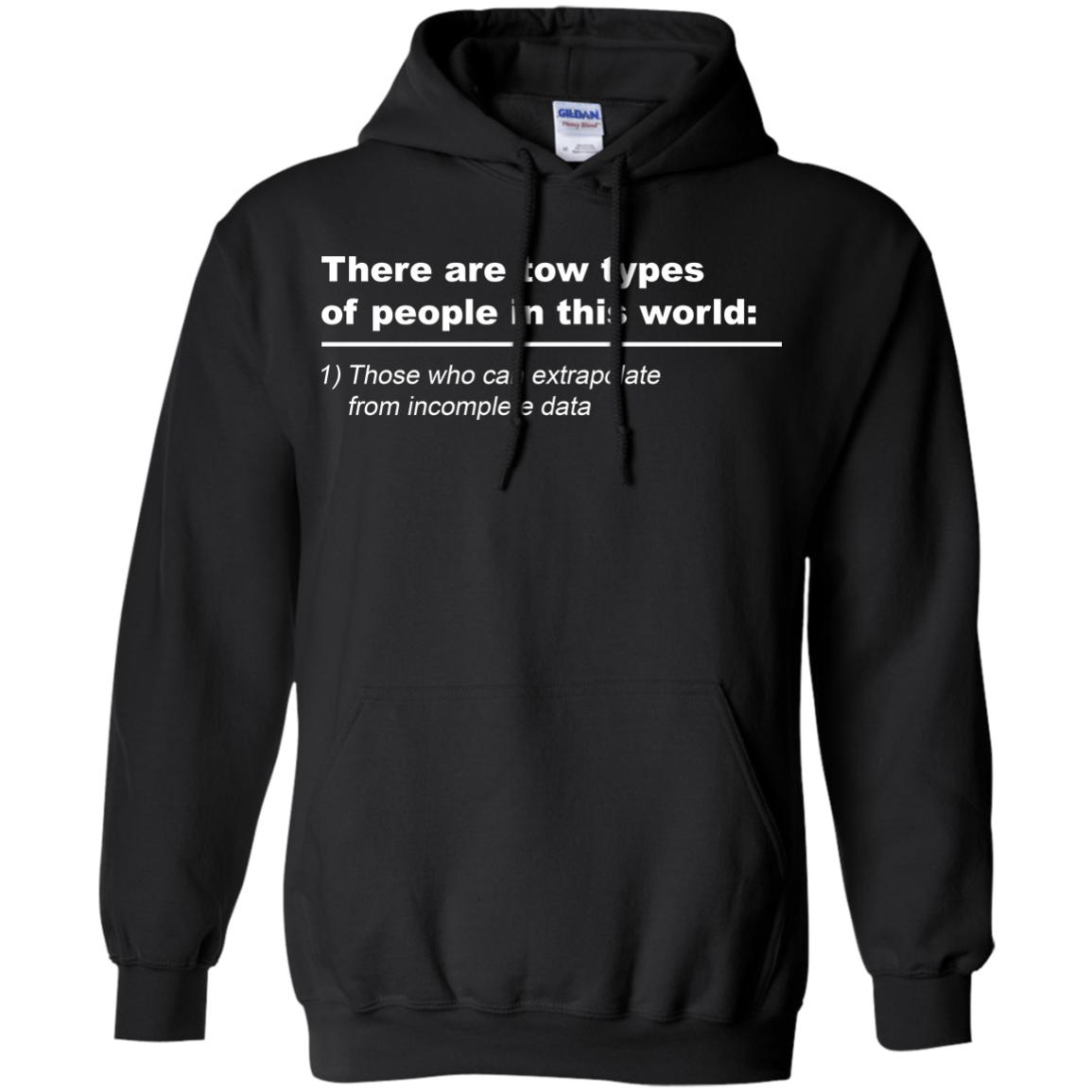 image 718px There Are Tow Types Of People In This World T Shirts, Hoodies